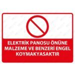 DEKOTA - Elektrik Panosu Önüne Malzeme ve Benzeri Engel Koymak Yasaktır Levhası