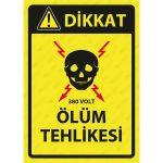 DEKOTA - 380 Volt Ölüm Tehlikesi Levhası