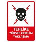 PVC - Tehlike Yüksek Gerilim Yaklaşma Levhası