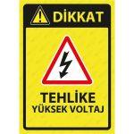 PVC - Tehlike Yüksek Voltaj Levhası